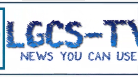 Thumbnail for entry LGCS Newscast 2/4/16
