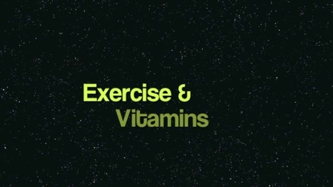 Thumbnail for entry Vitamins and Exercise