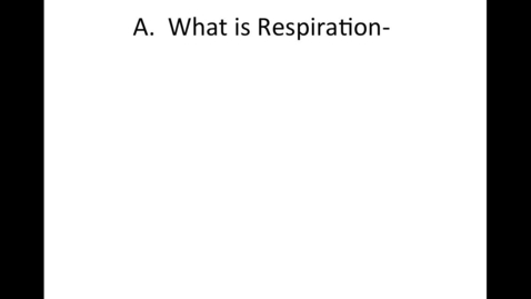 Thumbnail for entry Unit 4: Cell Processes & Energy, Video 2 Respiration
