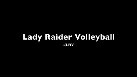 Thumbnail for entry Lady Raiders Volleyball