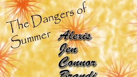 Thumbnail for entry Dangers of Summer - WSCN (2010-2011)