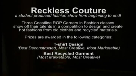 Thumbnail for entry Coastline ROP's Reckless Couture Fashion Show