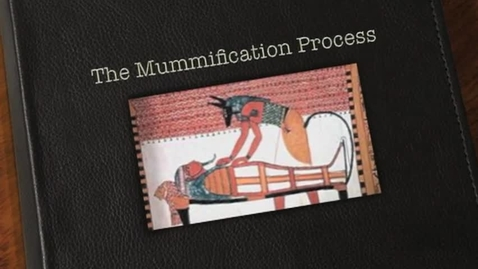 Thumbnail for entry The Mummification Process Class 2
