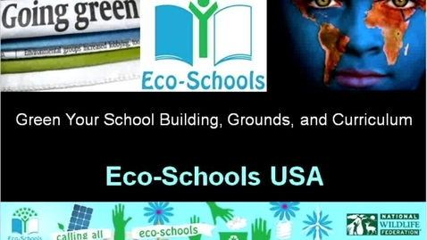 Thumbnail for entry Webinar: intro to Eco-Schools USA