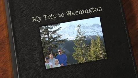 Thumbnail for entry My Trip to Washington