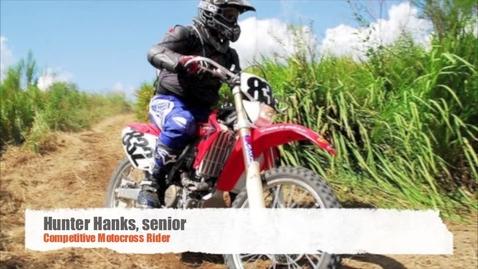Thumbnail for entry Hunter Hanks- Competitive Motocross Rider
