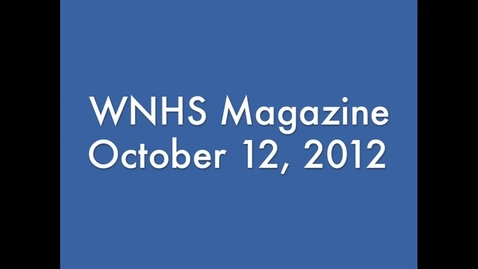 Thumbnail for entry WNHS-TV October 12, 2012