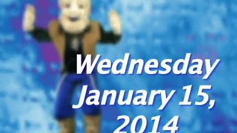 Thumbnail for entry Wednesday, January 15, 2014