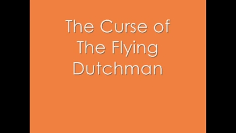 Thumbnail for entry The Flying Dutchman