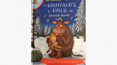 Thumbnail for entry The Gruffalos child by Julia Donaldson and Axel Scheffler