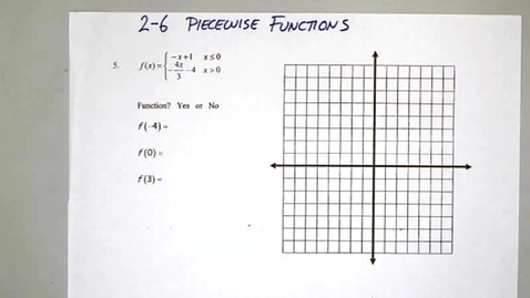 Thumbnail for entry 2-6 Piecewise Functions