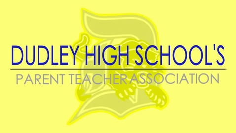 Thumbnail for entry Dudley High School PTA Board Video.mp4