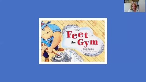 Thumbnail for entry The Feet in the Gym  ~ a picture book read aloud by  author Teri Daniels