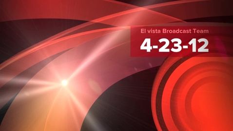 Thumbnail for entry El Vista Broadcast 4-23-12