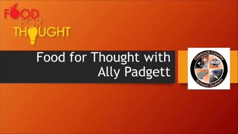 Thumbnail for entry Ally Padgett Food for Thought March 27