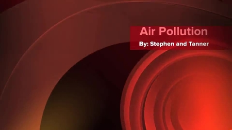 Thumbnail for entry Air Pollution in Texas and California