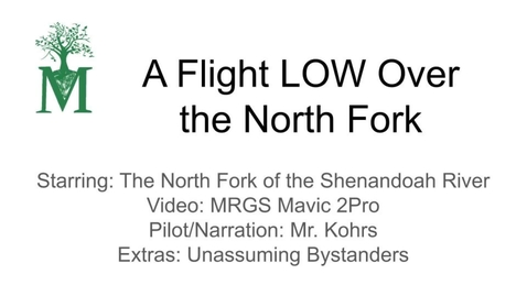 Thumbnail for entry Shenandoah River Flight 2