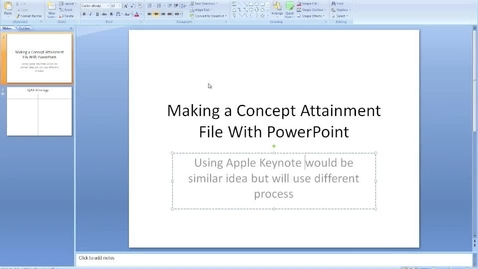 Thumbnail for entry Creating a Concept Attainment File With PowerPoint