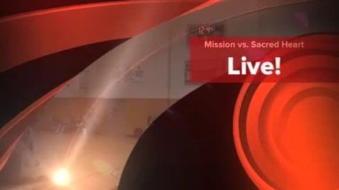 Thumbnail for entry Mission Basketball vs. Sacred Heart 2