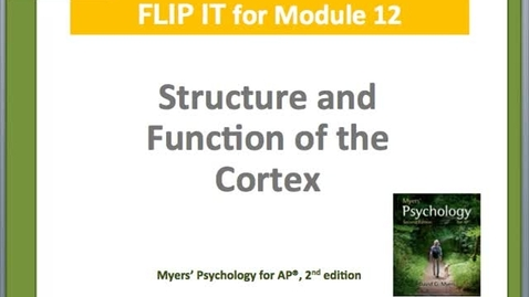 Thumbnail for entry Structure and Function of the Cortex