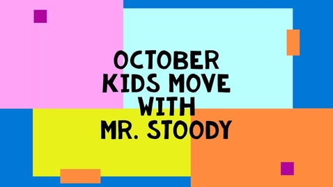 Thumbnail for entry October Kids Move