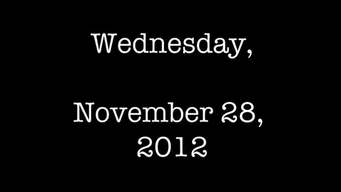 Thumbnail for entry Wednesday, November 28, 2012