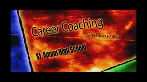 Thumbnail for entry Career Coaching at St. Amant High