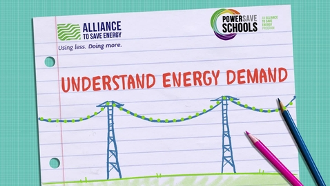 Thumbnail for entry Understand Energy Demand 9 -12