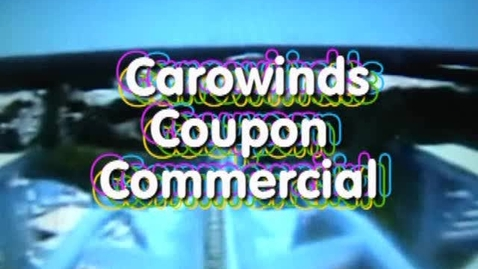 Thumbnail for entry Carowinds Coupon Commercial