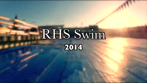Thumbnail for entry ROCKLIN HIGH SCHOOL SWIM  TEAM PROMO 14'