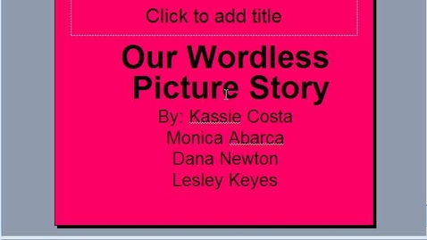 Thumbnail for entry Screencast-Wordless Picture Story and digital photography skills