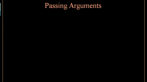 Thumbnail for entry Passing Arguments