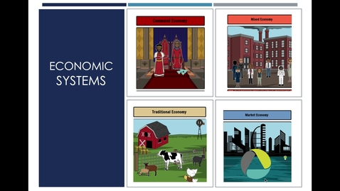 Thumbnail for entry Economic Systems Part I