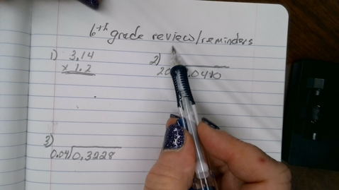 Thumbnail for entry 6th grade review of multiplying and dividing with decimals
