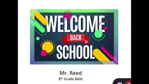 Thumbnail for entry 8th Grade Bible - Mr. Reed