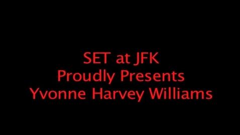 Thumbnail for entry Yvonne Harvey Williams Speaks to SET