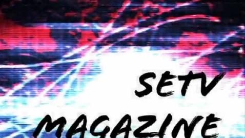 Thumbnail for entry SETV Magazine Episode 1
