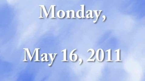 Thumbnail for entry Monday, May16, 2011
