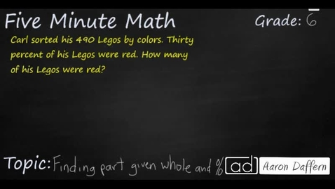 Thumbnail for entry 6th Grade Math Finding Part Given Whole and Percent