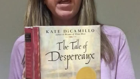 Thumbnail for entry Felicia Brown, The Tale of Despereaux, Chapters 30,31, 32