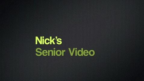 Thumbnail for entry Nick's Senior Video