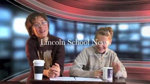 Thumbnail for entry Lincoln School News- Episode 2