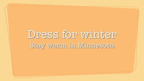 Thumbnail for entry Dress for the weather in Minnesota