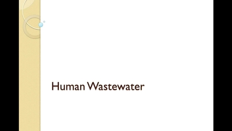Thumbnail for entry 14A Human Wastewater