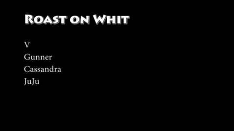 Thumbnail for entry Roast On Whit - WSCN 2015/2016