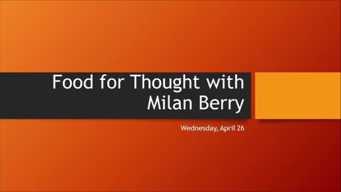 Thumbnail for entry Food for Thought April 26