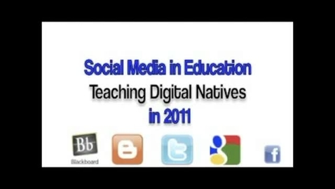 Thumbnail for entry Social Media in Education - Teaching Digital Natives
