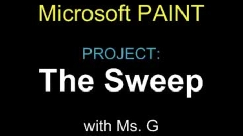 Thumbnail for entry The Sweep: MS Paint Project  Instructions