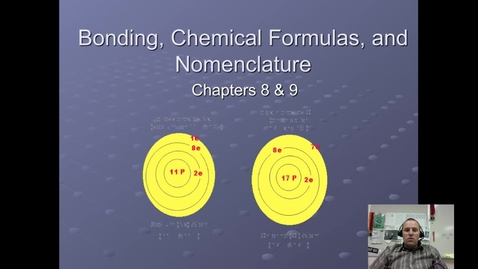 Thumbnail for entry 16. Ionic Bonds & Ionic Formulas
