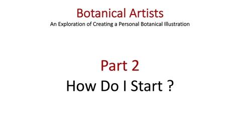 Thumbnail for entry Art Project Botanical Illustration Part 2